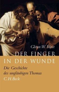 Der Finger in der Wunde - Most, Glenn W.