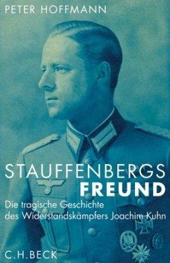 Stauffenbergs Freund - Hoffmann, Peter