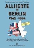 Alliierte in Berlin 1945 - 1994