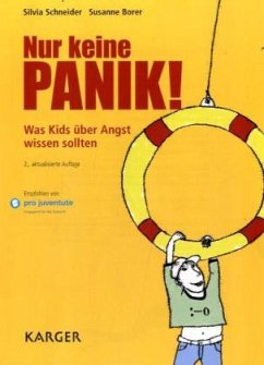Nur keine Panik! - Schneider, Silvia; Borer, Susanne
