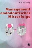 Management endodontischer Misserfolge