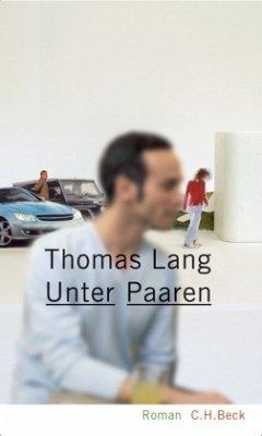 Unter Paaren - Lang, Thomas