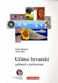 Lehr- und Übungsbuch / Ucimo hrvatski, Wir lernen Kroatisch Tl.1