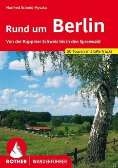 Rund um Berlin - Schmid-Myszka, Manfred