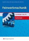 Feinwerkmechanik, Lernfelder 1 bis 13, Fachwissen