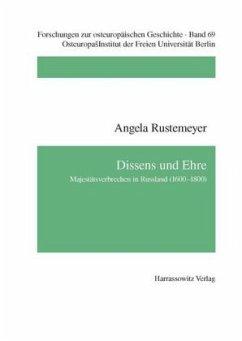 Dissens und Ehre - Rustemeyer, Angela