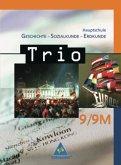 Trio. Geschichte Sozialkunde Erdkunde. 9. Schuljahr. Schülerbuch. 2004. Hauptschule Bayern