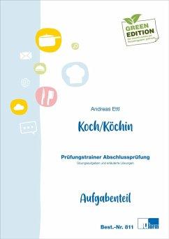 Koch / Köchin. Prüfungstrainer zur Abschlussprü...