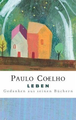 Kriegers handbuch coelho paulo lichts des zitate des Weise Worte: