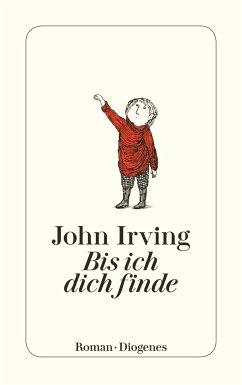 Bis ich dich finde - Irving, John