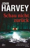 Schau nicht zurück / Charlie Resnick Bd.2