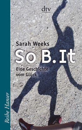 So b it von sarah weeks als taschenbuch portofrei bei for Www b b it