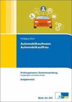Automobilkaufmann/Automobilkauffrau Zwischenprü...