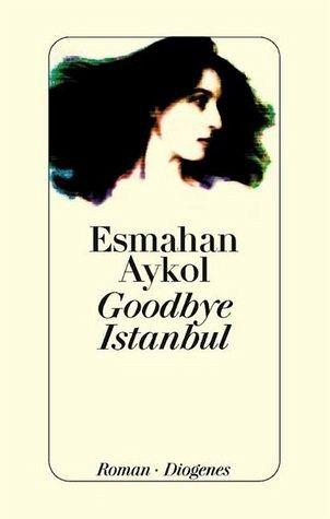 Goodbye Istanbul - Aykol, Esmahan