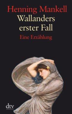 Wallanders erster Fall / Kurt Wallander Bd.1 (Großdruck) - Mankell, Henning