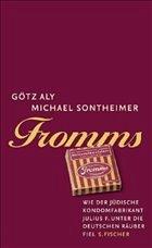 Fromms - Aly, Götz; Sontheimer, Michael