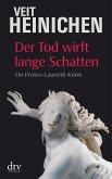 Der Tod wirft lange Schatten / Proteo Laurenti Bd.4