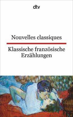 Nouvelles classiques / Klassische französische Erzählungen