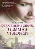 Gemmas Visionen / Der geheime Zirkel Bd.1