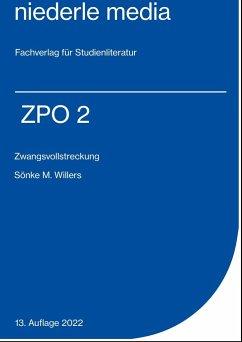 ZPO II. Zwangsvollstreckung - Willers, Sönke M.
