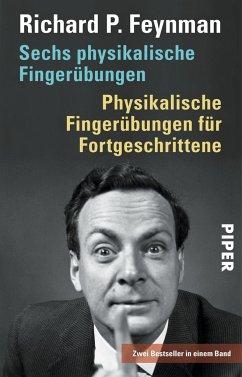 Sechs physikalische Fingerübungen - Physikalische Fingerübungen für Fortgeschrittene - Feynman, Richard P.
