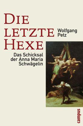 Die letzte Hexe - Petz, Wolfgang
