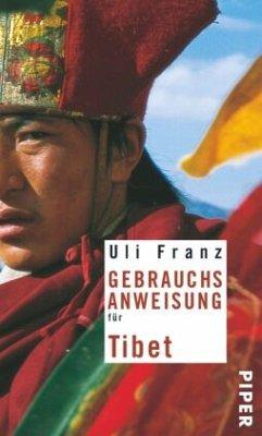 Gebrauchsanweisung für Tibet - Franz, Uli