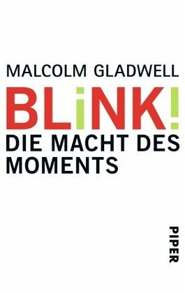 Blink! - Gladwell, Malcolm