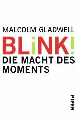 Blink! - Gladwell, Malcolm