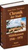 Chronik der Stadt Mühlhausen in Thüringen. BAND 6 (1946-1975)