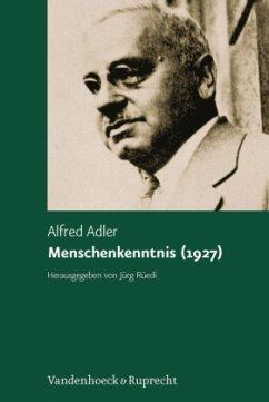 Studienausgabe 05. Menschenkenntnis (1927) - Adler, Alfred