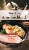 Das kleine Alm-Kochbuch