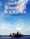 Arbeiten im Traumland Kanada