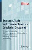 Transport, Trade and Economic Growth - Coupled or Decoupled?