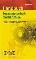Handbuch Zusammenarbeit macht Schule