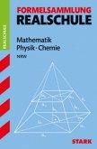 Formelsammlung Realschule. Mathematik 5.-10. Klasse. Physik. Chemie Nordrhein-Westfalen