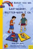 Lauf-Memory, Kletter-Quips & Co