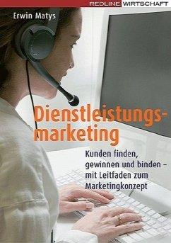 Dienstleistungsmarketing - Matys, Erwin
