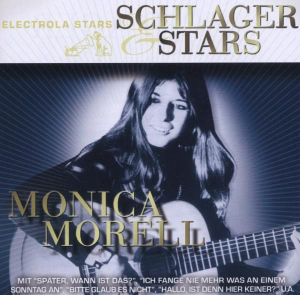 Monica Morell - Die Besten Männer Sind Meistens Schon Vergeben