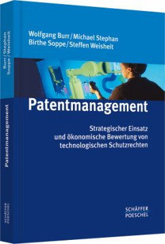 Patentmanagement - Burr, Wolfgang; Stephan, Michael; Soppe, Birthe; Weisheit, Steffen
