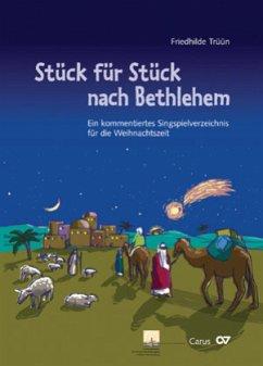 Stück für Stück nach Bethlehem