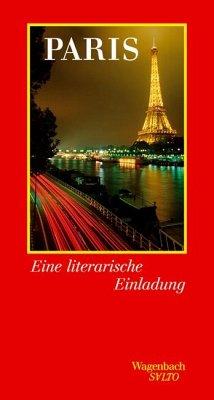 Paris. Eine literarische Einladung