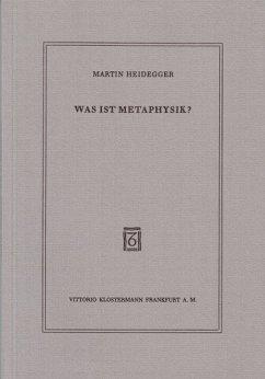 Was ist Metaphysik? - Heidegger, Martin