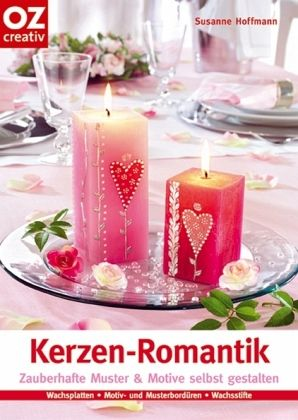 kerzen romantik von susanne hoffmann buch. Black Bedroom Furniture Sets. Home Design Ideas