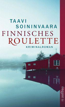 Finnisches Roulette / Ratamo ermittelt Bd.4 - Soininvaara, Taavi