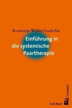 Einführung in die systemische Paartherapie - Welter-Enderlin, Rosmarie