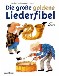 Die große goldene Liederfibel, m. 2 Audio-CDs