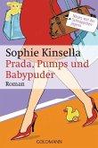 Prada, Pumps und Babypuder / Schnäppchenjägerin Rebecca Bloomwood Bd.5