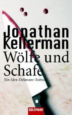 Wölfe und Schafe / Alex Delaware Bd.11 - Kellerman, Jonathan
