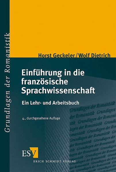 Einführung in die französische Sprachwissenschaft - Geckeler, Horst - Dietrich, Wolf